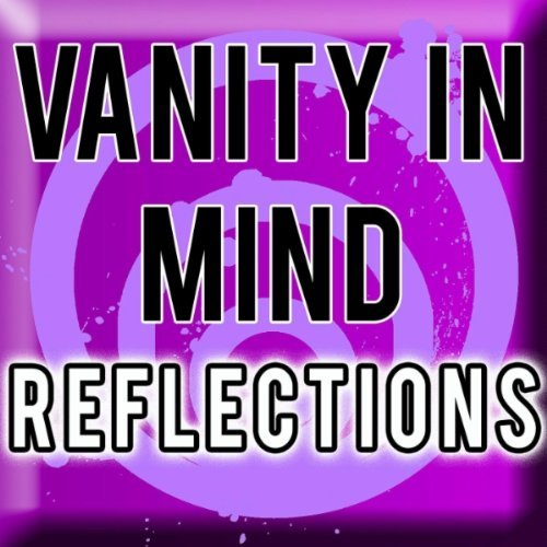Vanity In Mind - Reflections (2010)