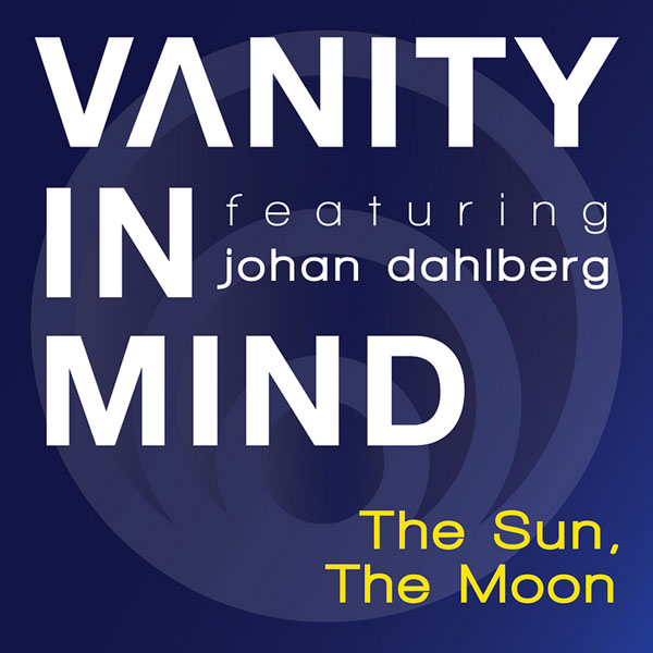 Vanity In Mind - The Sun, The Moon (2012)